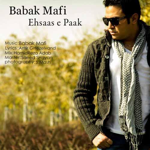 Babak Mafi   Ehsase Pak دانلود آهنگ جدید بابک مافی به نام احساس پاک