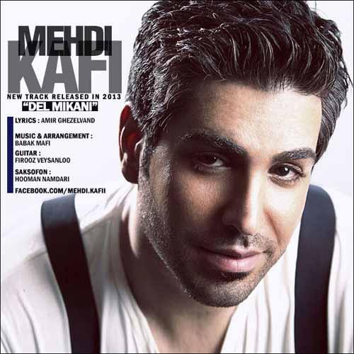 MehdiKafi Cover1 آهنگ جدید مهدی کافی به نام دل میکنی