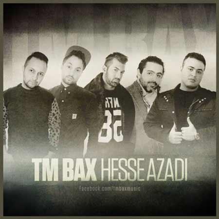 TMBax new دانلود آهنگ جدید TM Bax  به نام حس آزادی